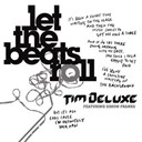 Tim Deluxe - Let the beats roll