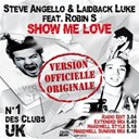 Laidback Luke / Steve Angello - Show me love
