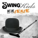 Swing Kids - Nonsense