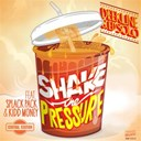 Deekline / Ed Solo - Shake the pressure (feat. splack pack & kidd money) - ep