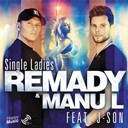 Manu L / Remady - Single ladies (feat j-son) - ep