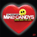Mike Candys - Bring back the love (feat. jenson vaughan)