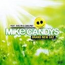 Mike Candys - Brand new day (feat. evelyn & carlprit) - ep