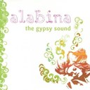 Alabina - Alabina, the gypsy sound