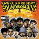 Bahamadia / Brovaz Cocoa / Common / Company Flow / Dilated Peoples / Eminem / J. Live / Kid Capri / Marley Marl / Mos Def / Pete Rock / Pharoahe Monch / Prince Paul / Q-Tip / Reflection Eternal / Sadat X / Tash / The Diamond - Rawkus presents soundbombing (vol.2)