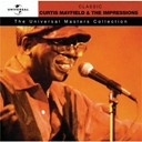 Curtis Mayfield / The Impressions - Classic curtis mayfield &amp; the impressions