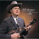 Bill Monroe / The Bluegrass Boys - Anthology