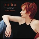 Reba Mc Entire - greatest hits volume iii - i'm a survivor