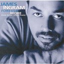 James Ingram - Forever more (love songs, hits & duets)