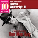 Loudon Wainwright Iii - One man guy