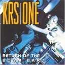 Krs One - Return of the boom bap