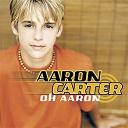 Aaron Carter - Oh aaron