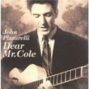 John Pizzarelli - dear mr. cole
