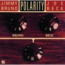 Jimmy Bruno / Joe Beck - Polarity