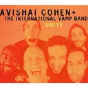 Avishaï Cohen / The International Vamp Band - Unity