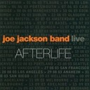 Joe Jackson / Joe Jackson Band - afterlife (live)