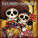 Kasey Chambers - Wreck and ruin (deluxe edition)