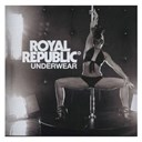 Royal Republic - Underwear