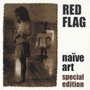 Red Flag - Naïve art (special edition)
