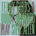 Buddy Defranco / Terry Gibbs - Play steve allen