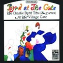 Charlie Byrd - Byrd At The Gate