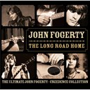 Creedence Clearwater Revival / John Fogerty - The Long Road Home - The Ultimate John Fogerty - Creedance Collection
