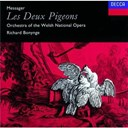 André Messager / Orchestra Of The Welsh National Opera / Richard Bonynge - Messager: les deux pigeons