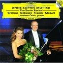 Anne-Sophie Mutter / Claude Debussy / C&eacute;sar Franck / Johannes Brahms / Lambert Orkis / W.a. Mozart - Anne-sophie mutter - the berlin recital