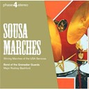 John Philip Sousa / Rodney Bashford / The Grenadier Guards Band - Sousa: marches
