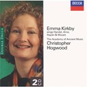 Christopher Hogwood / Emma Kirkby / George Frideric Handel / Joseph Haydn / The Academy Of Ancient Music / Thomas Arne / W.a. Mozart - Emma kirkby sings handel, arne, haydn & mozart
