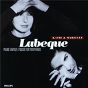 Katia Labèque / Marielle Labèque - Piano Fantasy: Music For Two Pianos