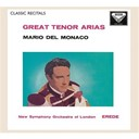 Alberto Erede / Mario Del Monaco / The New Symphony Orchestra Of London - Mario del monaco: great tenor arias