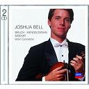 Felix Mendelssohn / Joshua Bell / Max Bruch / W.a. Mozart - Bruch, mendelssohn, mozart violin concertos