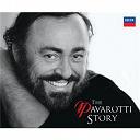 Luciano Pavarotti - The pavarotti story