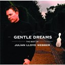 Julian Lloyd Webber - Gentle dreams: the best of julian lloyd webber