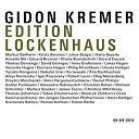 André Caplet / César Franck / Dmitri Shostakovich / Ervin Schulhoff / Francis Poulenc / Gidon Kremer / Igor Stravinsky / Leos Janácek / Olivier Messiaen / Richard Strauss - Edition lockenhaus