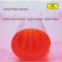 Berliner Baroque Solisten / Georg Philipp Telemann / Rainer Kussmaul - Sinfonia melodica - works by telemann