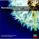 George Frederic Haendel / John Eliot Gardiner / The English Baroque Soloists - Handel: music for the royal fireworks/water music