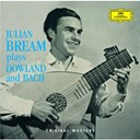 Golden Age Singers / Jean-Sébastien Bach / John Dowland / Julian Bream / Margaret Field Hyde - Julian bream plays dowland and bach