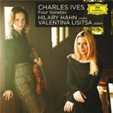 Charles Ives / Hilary Hahn / Valentina Lisitsa - Charles ives: four sonatas