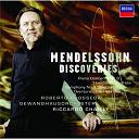 Felix Mendelssohn / Gewandhausorchester Leipzig / Riccardo Chailly - Mendelssohn discoveries