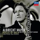 Albrecht Mayer / The English Concert - Voices of bach