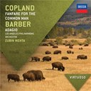 Aaron Copland / Baltimore Symphony Orchestra / David Zinman / Los Angeles Philharmonic Orchestra / Samuel Barber / Zubin Mehta - Copland: fanfare for the common man / barber: adagio