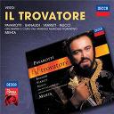 Antonella Banaudi / Coro E Orchestra Del Maggio Musicale Fiorentino / Giuseppe Verdi / Leo Nucci / Luciano Pavarotti / Shirley Verrett / Zubin Mehta - Verdi: il trovatore