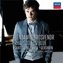 Benjamin Grosvenor / Camille Saint-Saëns / George Gershwin / James Judd / Maurice Ravel / Royal Liverpool Philharmonic Orchestra - Rhapsody in blue: saint-säens, ravel, gershwin