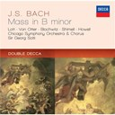 Jean-Sébastien Bach / Sir Georg Solti / The Chicago Symphony Orchestra & Chorus - Bach, j.s.: mass in b minor