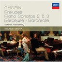Fr&eacute;d&eacute;ric Chopin / Vladimir Ashkenazy - Chopin: preludes; piano sonatas 2 &amp; 3; berceuse; barcarolle