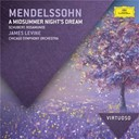 Felix Mendelssohn / Franz Schubert / James Levine / The Chicago Symphony Orchestra & Chorus - Mendelssohn: a midsummer night's dream / schubert: rosamunde
