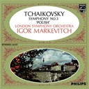 Igor Markevitch / The London Symphony Orchestra / Witold Rowicki - Tchaikovsky: symphony no.3 - &quot;polish&quot;