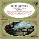 "Igor Markevitch / The London Symphony Orchestra / Witold Rowicki - Tchaikovsky: symphony no.3 - ""polish"""